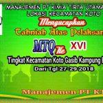 Manajemen PT KTU Mengucapkan Tahniah Atas Pelaksanaan Mtq Kecamatan Koto Gasib Ke XVI