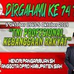 DIRGAHAYU KE 74 TNI, SEMOGA TNI SEMAKIN ERAT DAN MANTAP BERSAMA RAKYAT