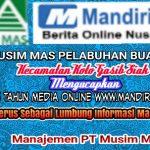 Manajemen PT Musim Mas Mengucapkan Selamat Hut Ke 5 Media Online Mandiripos.com