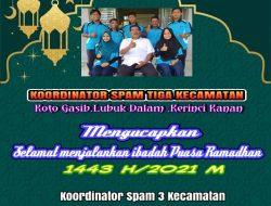 Koordinator SPAM Tiga Kecamatan Mengucapkan Selamat Menjalankan Ibadah Puasa Ramadhan 1442.H