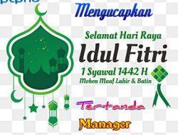 Manager dan Karyawan PKS PTPN5 Lubuk Dalam Mengucapkan Selamat Hari Raya Idul Fitri 1442 H.Mohon Màaf Lahir dan Bathin
