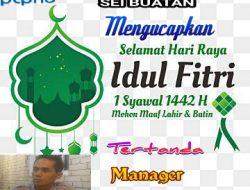 Manager &Karyawan PKS/Kebun PTPN5 Sei Buatan Mengucapkan Selamat Hari Raya Idul Fitri 1442 H.Mohon Maaf Lahir dan Bathin